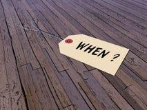 Ετικέττα που ρωτά όταν - τρισδιάστατος δώστε Στοκ φωτογραφία με δικαίωμα ελεύθερης χρήσης