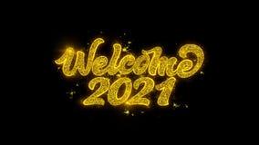 Ευπρόσδεκτη τυπογραφία του 2021 που γράφεται με τα χρυσά πυροτεχνήματα σπινθήρων μορίων διανυσματική απεικόνιση