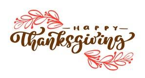 Ευτυχές κείμενο καλλιγραφίας ημέρας των ευχαριστιών, διευκρινισμένη διάνυσμα τυπογραφία που απομονώνεται στο άσπρο υπόβαθρο Θετικ Στοκ Φωτογραφία
