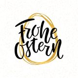 Ευτυχής καλλιγραφία εγγραφής κειμένων Πάσχας γερμανική στο χρυσό hand-drawn αυγό Frohe Ostern για την πασχαλινή ευχετήρια κάρτα δ διανυσματική απεικόνιση