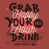 Ευτυχής ώρα Αρπάξτε το ελεύθερο ποτό σας Εννοιολογική τυπογραφία Treatmen Στοκ Φωτογραφίες