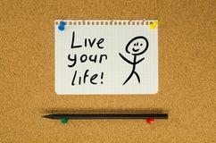 Ζήστε η ζωή σας στοκ φωτογραφία