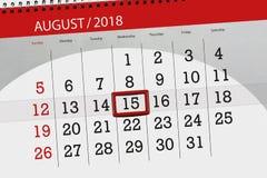 Ημερολογιακός αρμόδιος για το σχεδιασμό για το μήνα, ημέρα προθεσμίας της εβδομάδας, 2018 15 Αυγούστου, Τετάρτη Στοκ Φωτογραφία