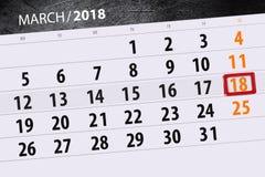 Ημερομηνία 18 Μαρτίου μήνα έτους 2018 ημερολογιακών σελίδων Στοκ φωτογραφία με δικαίωμα ελεύθερης χρήσης