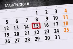 Ημερομηνία 15 Μαρτίου μήνα έτους 2018 ημερολογιακών σελίδων Στοκ Εικόνες