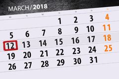 Ημερομηνία 12 Μαρτίου μήνα έτους 2018 ημερολογιακών σελίδων Στοκ Φωτογραφίες