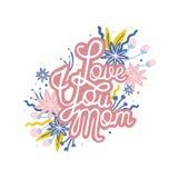 Η αγάπη εσείς φράση Mom χειρόγραφη με το καλλιγραφικό χειρόγραφο και που διακοσμεί με την άνθιση ανθίζει Ημέρα μητέρων ` s εορτασ Στοκ Εικόνες