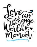 Η αγάπη μπορεί να αλλάξει τον κόσμο σε μια στιγμή ελεύθερη απεικόνιση δικαιώματος