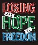 Η απώλεια όλης της ελπίδας είναι ελευθερία διανυσματική απεικόνιση