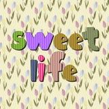Η αρχική ορθογραφία της γλυκιάς ζωής φράσης Στοκ Φωτογραφία