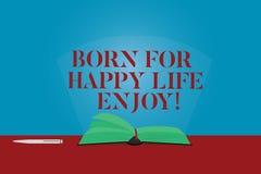 Η εννοιολογική παρουσίαση γραψίματος χεριών γεννημένη για την ευτυχισμένη ζωή απολαμβάνει Νεογέννητη ευτυχία μωρών κειμένων επιχε διανυσματική απεικόνιση