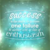 Η επιτυχία είναι η δυνατότητα να πάει από μια αποτυχία σε άλλη Στοκ Φωτογραφία
