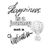 Η ευτυχία είναι ένα ταξίδι όχι ένας προορισμός Στοκ Εικόνα