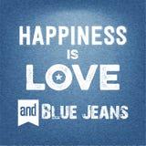 Η ευτυχία είναι αγάπη και τζιν παντελόνι, τυπογραφικό υπόβαθρο αποσπάσματος διανυσματική απεικόνιση