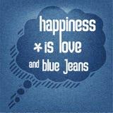 Η ευτυχία είναι αγάπη και τζιν παντελόνι, τυπογραφικό υπόβαθρο αποσπάσματος Στοκ Εικόνες