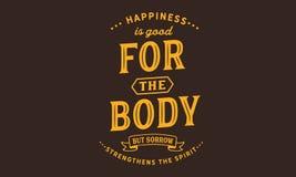Η ευτυχία είναι καλή για το σώμα αλλά η θλίψη ενισχύει το πνεύμα διανυσματική απεικόνιση