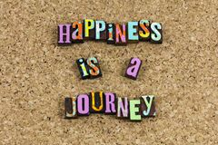 Η ευτυχία είναι προορισμός ταξιδιών όχι στοκ φωτογραφίες με δικαίωμα ελεύθερης χρήσης