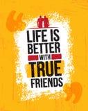 Η ζωή είναι καλύτερη με τους αληθινούς φίλους Έμπνευση της διανυσματικής απεικόνισης αποσπάσματος κινήτρου στο τραχύ υπόβαθρο Gru απεικόνιση αποθεμάτων