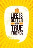 Η ζωή είναι καλύτερη με τους αληθινούς φίλους Έμπνευση της διανυσματικής απεικόνισης αποσπάσματος κινήτρου στο τραχύ υπόβαθρο Gru διανυσματική απεικόνιση