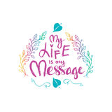 Η ζωή μου είναι το μήνυμά μου Εμπνευσμένα παρακινώντας αποσπάσματα από Mahatma Γκάντι Στοκ Εικόνες