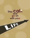 Η ηρεμία παραμονής και συνεχίζεται με τη ζωή σας ελεύθερη απεικόνιση δικαιώματος