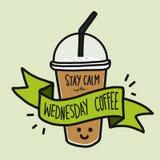 Η ηρεμία παραμονής με τη λέξη καφέ Τετάρτης και το χαριτωμένο φλυτζάνι καφέ χαμόγελου doodle ορίζουν διανυσματική απεικόνιση