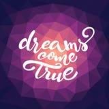 Η διανυσματική εγγραφή «όνειρα πραγματοποιείται» Στοκ Εικόνες