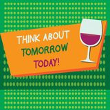 Η παρουσίαση σημειώσεων γραψίματος σκέφτεται για το αύριο σήμερα Η επίδειξη επιχειρησιακών φωτογραφιών προετοιμάζει το μέλλον σας ελεύθερη απεικόνιση δικαιώματος