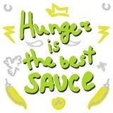 Η πείνα είναι το καλύτερο απόσπασμα φράσης σάλτσας Στοκ Εικόνες