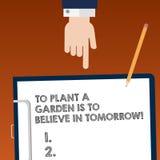 Η σημείωση γραψίματος που παρουσιάζει για να φυτευτεί ένας κήπος είναι να πιστεψει στο αύριο Ελπίδα στο μέλλον HU κινήτρου επίδει ελεύθερη απεικόνιση δικαιώματος