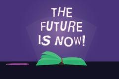Η σημείωση γραψίματος που παρουσιάζει το μέλλον είναι τώρα Νόμος επίδειξης επιχειρησιακών φωτογραφιών για να λάβει σήμερα τι θέλε ελεύθερη απεικόνιση δικαιώματος