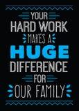 Η σκληρή δουλειά σας κάνει μια τεράστια διαφορά για την οικογένειά μας απεικόνιση αποθεμάτων