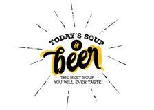Η σούπα Today's είναι μπύρα Χιούμορ μάρκετινγκ, αστείο για την μπύρα ελεύθερη απεικόνιση δικαιώματος