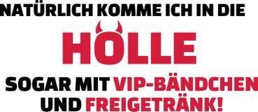 Θα έρθω στην κόλαση στα σίγουρα με τη VIP είσοδο και το ελεύθερο σύνθημα γερμανικά ποτών διανυσματική απεικόνιση