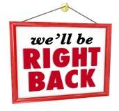 Θα είμαστε το σωστό πίσω κρεμώντας απόν σπάσιμο σημαδιών καταστημάτων κλειστό Στοκ Εικόνα
