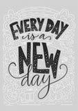 Θετική διανυσματική γράφοντας κάρτα Handdrawn iilustration Κάθε μέρα είναι μια νέα ημέρα Στοκ Εικόνα
