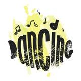 Θετικός χορός φράσης Κινητήρια μουσική θέματος αφισών Υπόβαθρο Watercolor και χρωματισμένη πηγή επίσης corel σύρετε το διάνυσμα α διανυσματική απεικόνιση