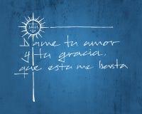 Θρησκευτική φράση στα ισπανικά που σημαίνουν: Μου δώστε την αγάπη σας και GR Στοκ Φωτογραφία