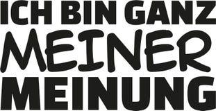 Ι ` μ εντελώς κατά τη γνώμη μου Γερμανικό ρητό ελεύθερη απεικόνιση δικαιώματος