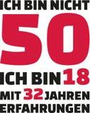 Ι ` μ όχι 50, Ι ` μ 18 με 32 έτη εμπειρίας - 50α γενέθλια γερμανικά απεικόνιση αποθεμάτων