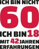 Ι ` μ όχι 60, Ι ` μ 18 με 42 έτη εμπειρίας - 60α γενέθλια γερμανικά ελεύθερη απεικόνιση δικαιώματος