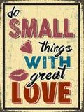 Κάνετε τα μικρά πράγματα Με αγάπη Στοκ φωτογραφίες με δικαίωμα ελεύθερης χρήσης