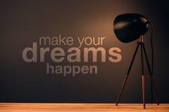 Κάνετε τα όνειρά σας να συμβούν, κινητήριο απόσπασμα Στοκ Φωτογραφία