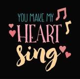 Κάνετε την καρδιά μου να τραγουδήσει στη φιλία το διανυσματικό σχέδιο τυπογραφίας Στοκ φωτογραφίες με δικαίωμα ελεύθερης χρήσης