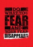 Κάνετε τι φοβάστε και ο φόβος σας εξαφανίζεται Δημιουργικό απόσπασμα κινήτρου τυπογραφίας Στοκ Εικόνες