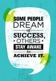 Κάποιο όνειρο ανθρώπων της επιτυχίας, άλλες παραμονή άγρυπνη για να το επιτύχει Ενθαρρυντικό δημιουργικό απόσπασμα κινήτρου Διανυ ελεύθερη απεικόνιση δικαιώματος