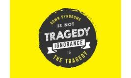 Κάτω από το σύνδρομο δεν είναι τραγωδία άγνοια είναι η τραγωδία διανυσματική απεικόνιση