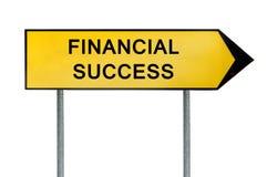 Κίτρινο οδών σημάδι επιτυχίας έννοιας οικονομικό Στοκ εικόνες με δικαίωμα ελεύθερης χρήσης