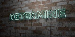 ΚΑΘΟΡΙΣΤΕ - Καμμένος σημάδι νέου στον τοίχο τοιχοποιιών - τρισδιάστατο δικαίωμα ελεύθερη απεικόνιση αποθεμάτων απεικόνιση αποθεμάτων
