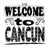 Καλωσορίστε σε Cancun - επιγραφή, μαύρες επιστολές στο άσπρο υπόβαθρο διανυσματική απεικόνιση